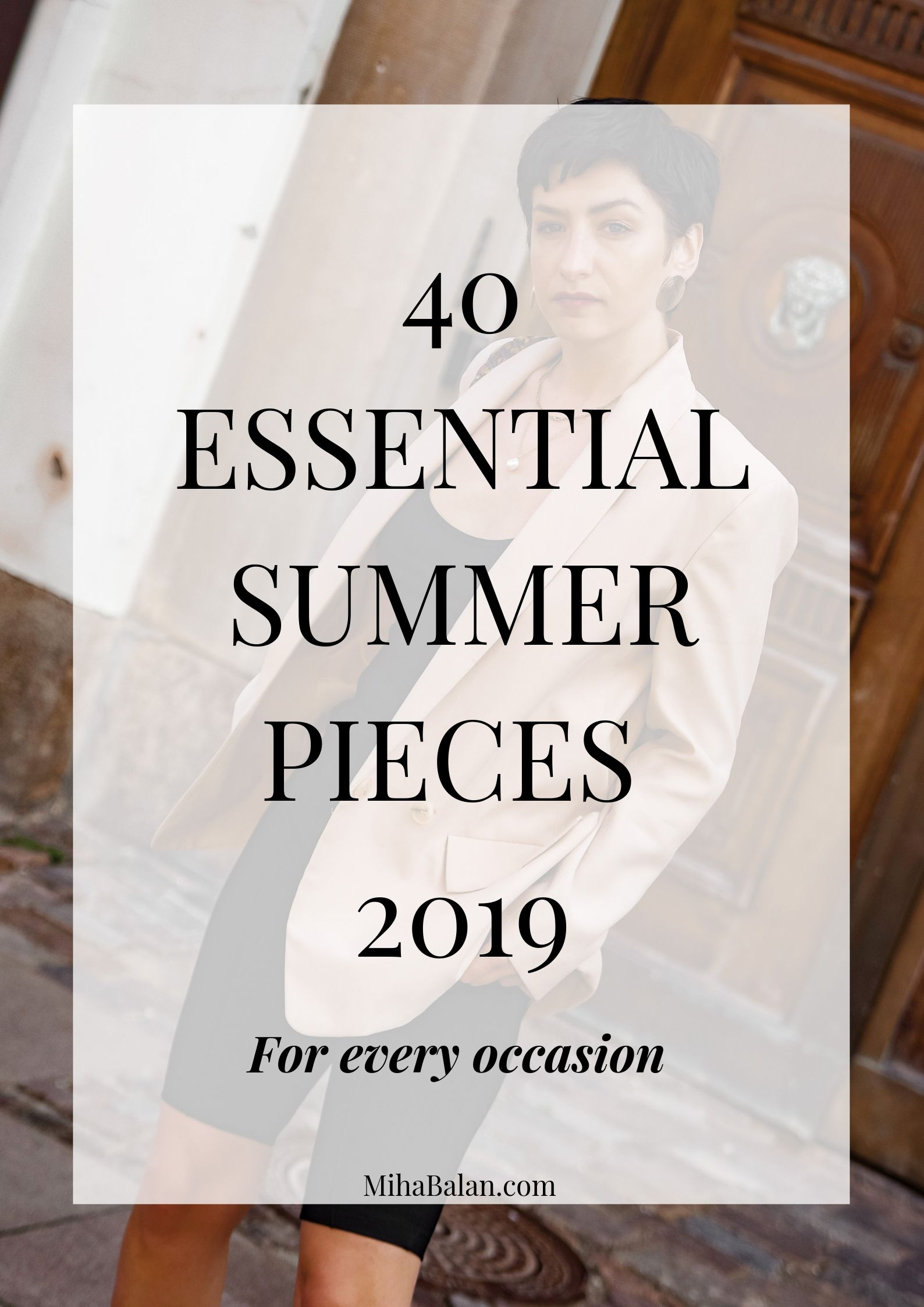 40 ESSENTIAL SUMMER PIECES 2019 for every occasion