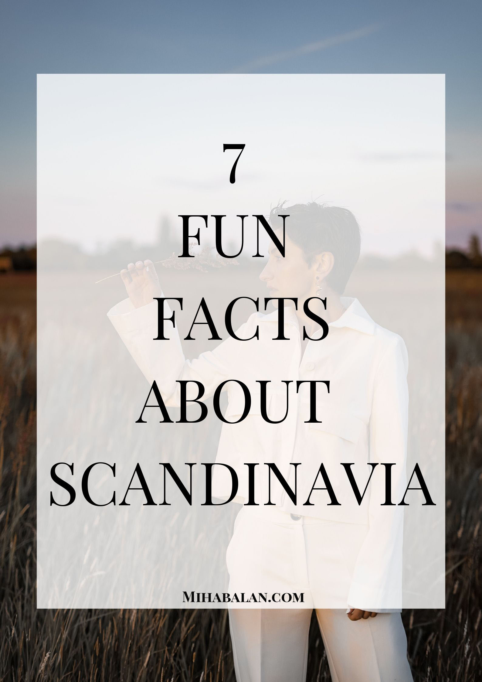 Fun Facts about Scandinavians and how they live