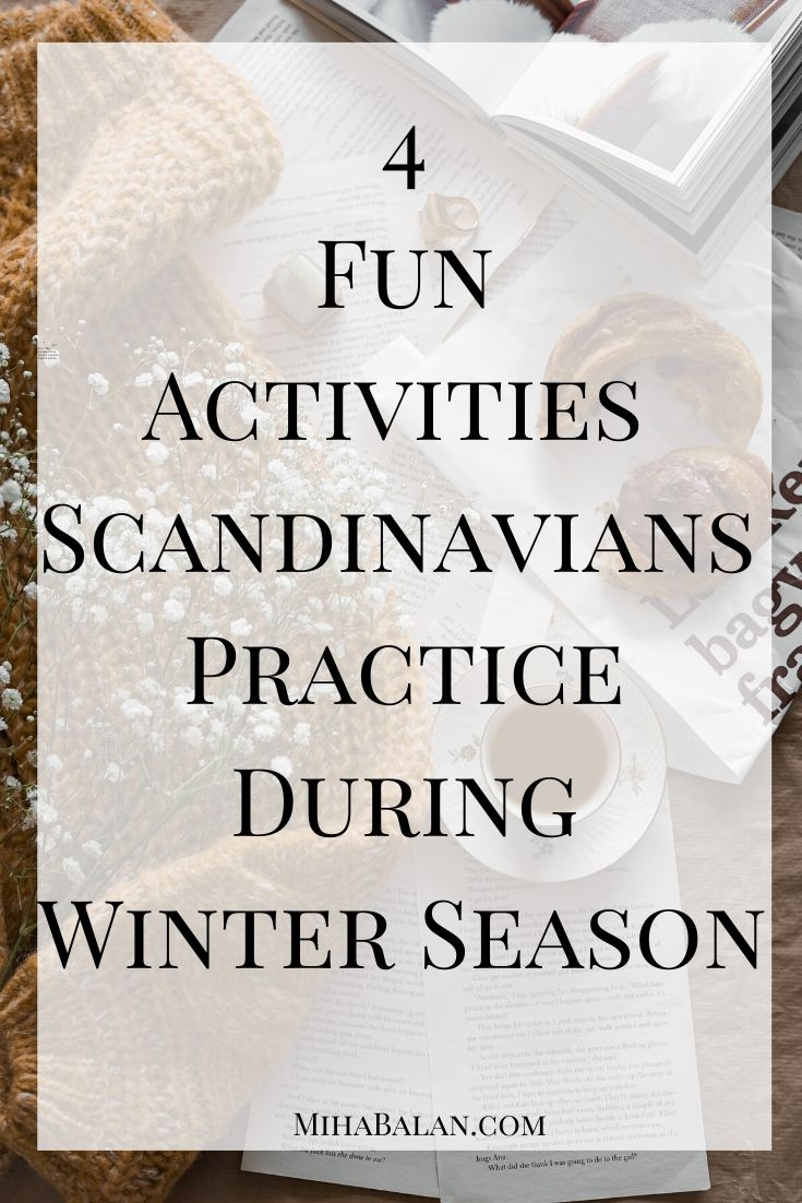 4-Fun-Activities-Scandinavians-Practice-During-Winter-season-Scandinavian-lifestyle-slow-living